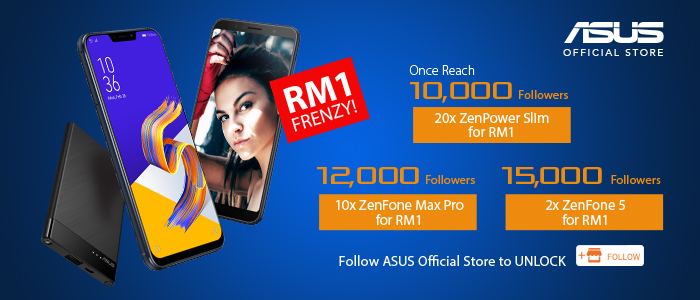 Lazada RM1 Frenzy Deals Rescued and Revived for ASUS  ZenFone 5 and ZenFone Max Pro!
