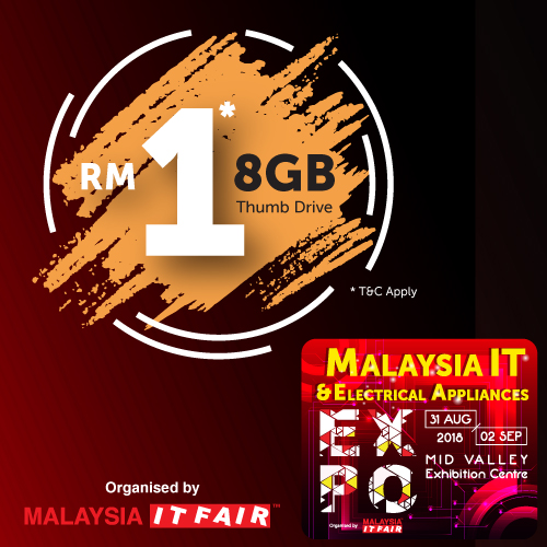 HOT DEALS@Malaysia IT & Electrical Appliances EXPO 31 AUG-2 SEPT 2018