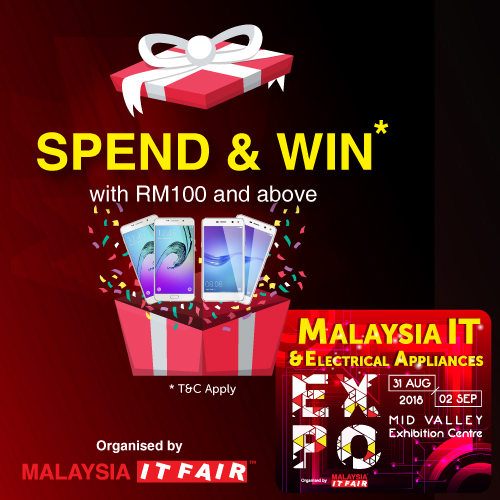SPEND & WIN@Malaysia IT & Electrical Appliances EXPO 31 AUG-2 SEPT 2018