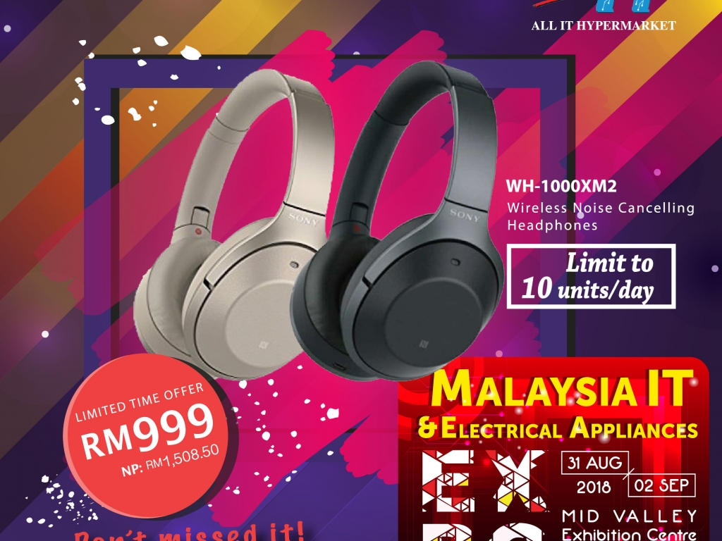 ALL IT@MALAYSIA IT & ELECTRICAL APPLIANCES EXPO 31 AUG-2 SEPT 2018