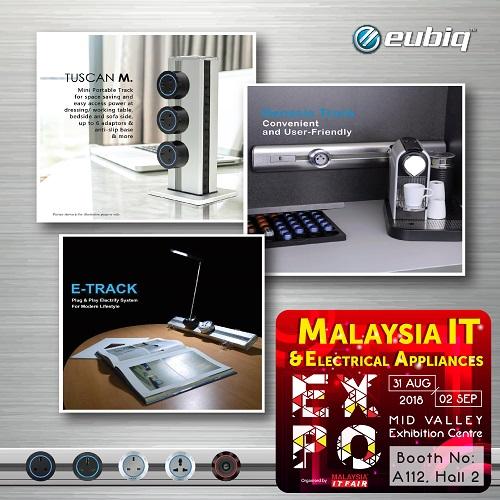 EUBIQ@Malaysia IT & Electrical Appliances EXPO 31 AUG-2 SEPT 2018