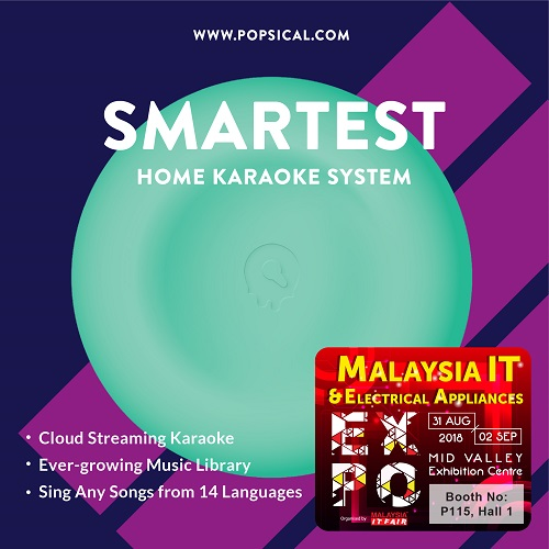 POPSICAL@Malaysia IT & Electrical Appliances EXPO 31 AUG-2 SEPT 2018