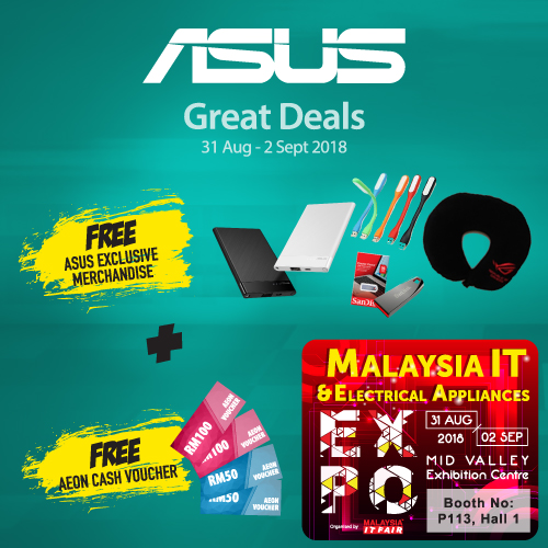 ASUS@MALAYSIA IT & ELECTRICAL APPLIANCES EXPO 31 AUG-2 SEPT 2018
