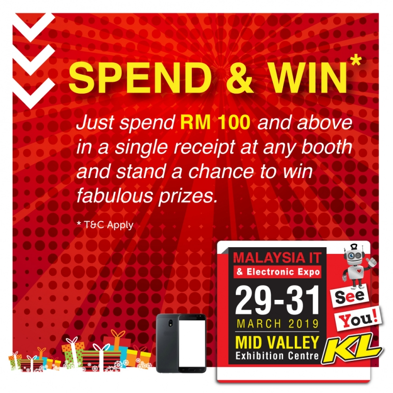 SPEND & WIN @ MALAYSIA IT & ELECTRONIC EXPO KL