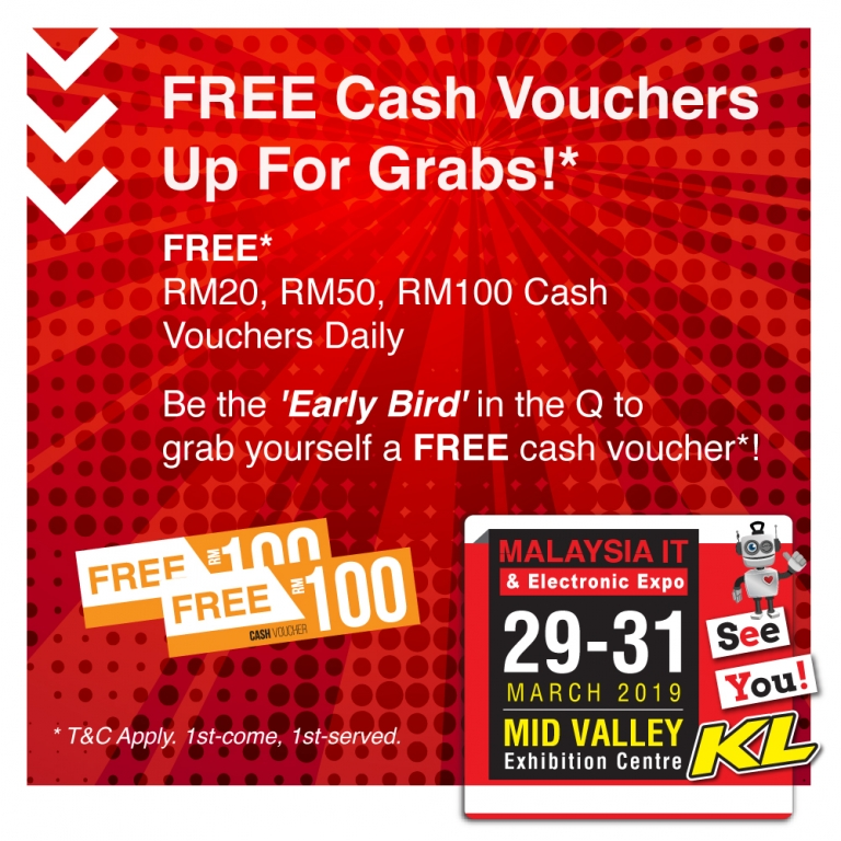 FREE CASH VOUCHERS @ MALAYSIA IT & ELECTRONIC EXPO KL