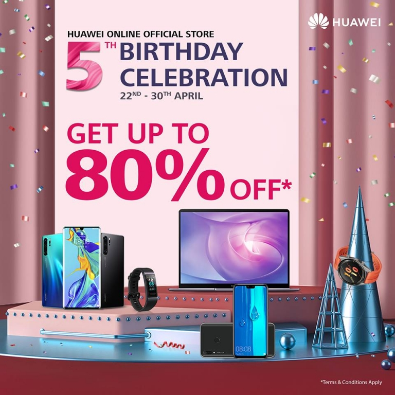 Huawei online official store birthday celebration – get up to 80% off