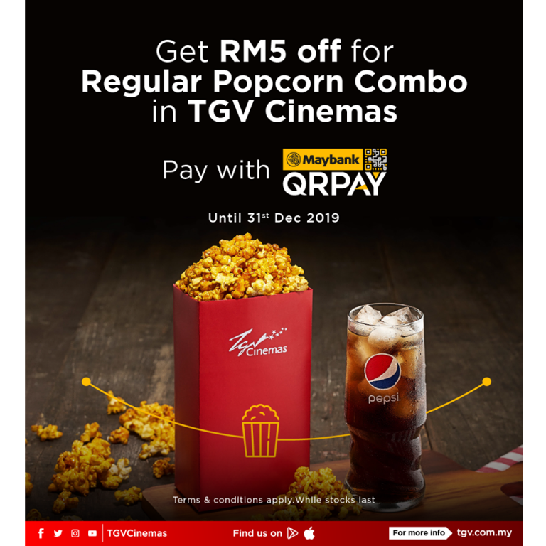 Pay with Maybank QR pay – Get RM5 off for Popcorn Combo at TGV cinema